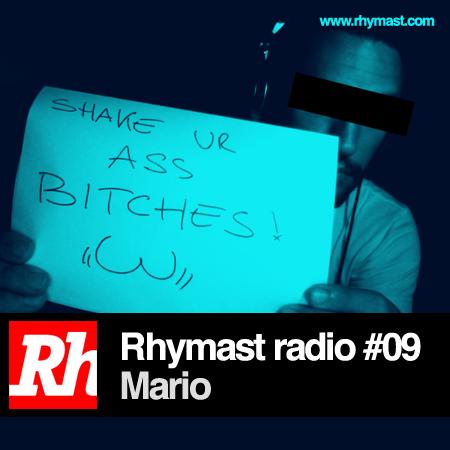 Rhymast Radio #09 – Mario